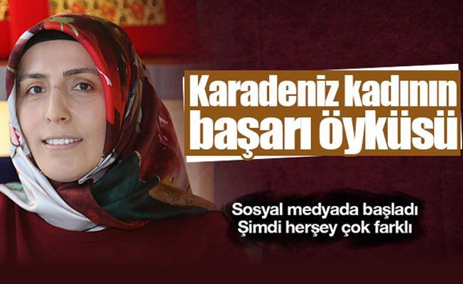 Karadeniz kadınının başarı öyküsü