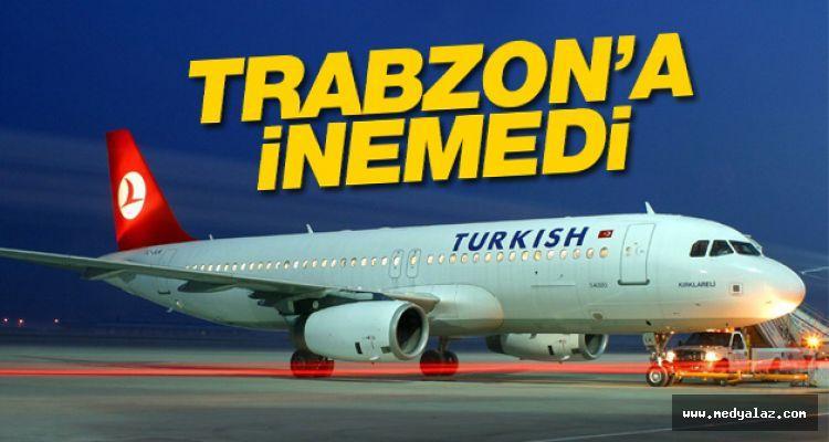 THY uçağı Trabzona inemedi