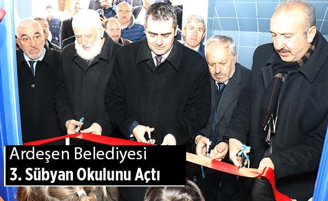 Ardeşen Belediyesi'nin 3. Sübyan Okulu Açıldı