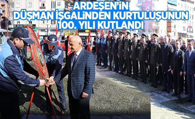 Ardeşen'in düşman işgalinden kurtuluşunun 100. Yılı kutlandı.