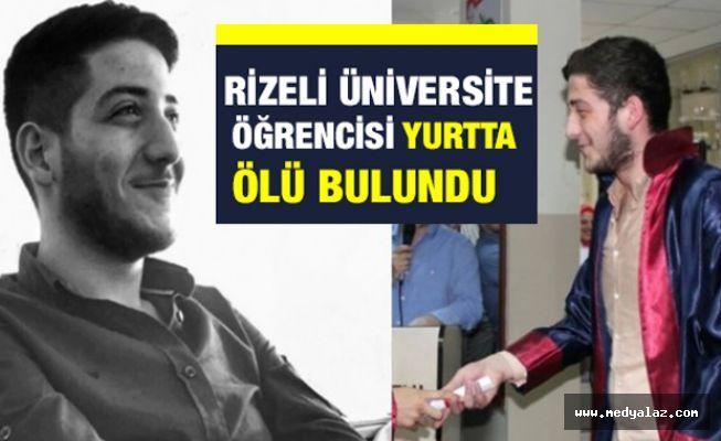Rizeli Üniversite Öğrencisi Yurtta Ölü Bulundu