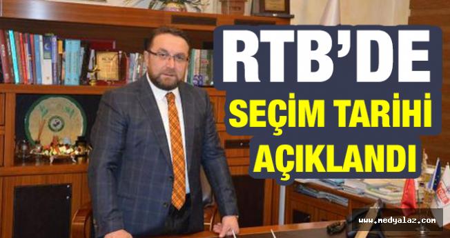 RTB'de Seçim Tarihi Açıklandı