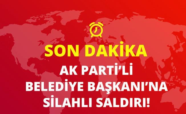 AK Partili  Belediye Başkanı ,  silahla vurularak yaralandı.