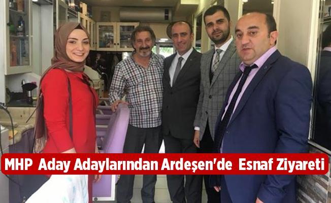 MHP  Aday Adaylarından Ardeşen'de  Esnaf Ziyareti