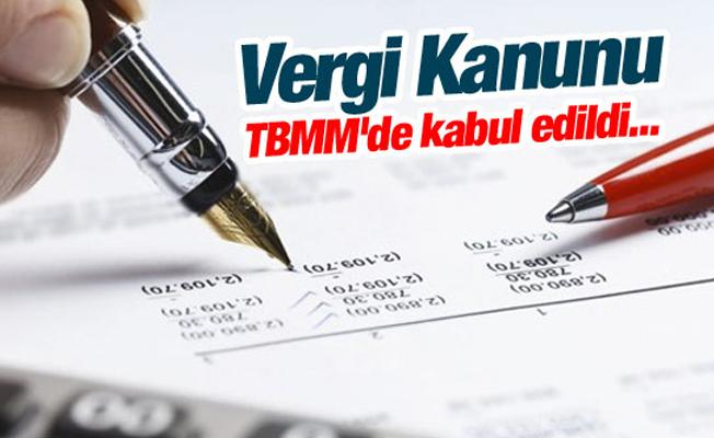 Vergi Kanunu TBMM'de kabul edildi...