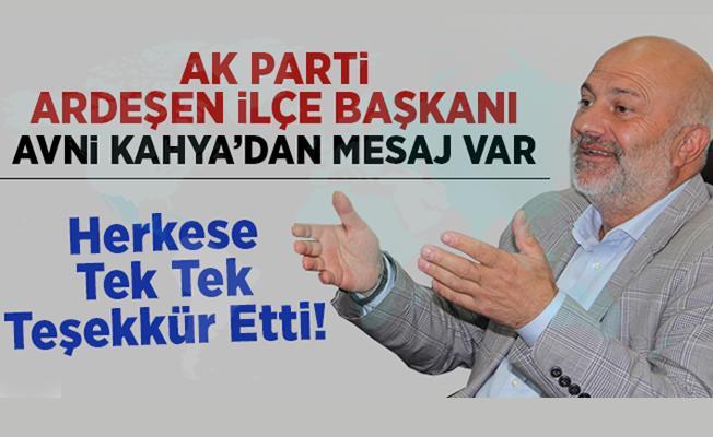 AK Parti Ardeşen İlçe Başkanı Avni Kahya'dan Teşekkür