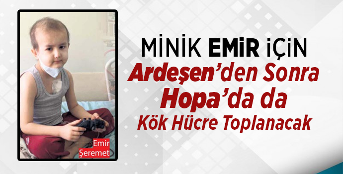 Minik Emir İçin Hopa'da Kök Hücre Toplanacak.