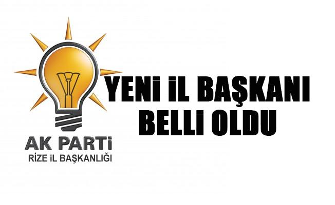 AK Parti Rize İl Başkanı Belli Oldu
