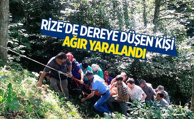 Rize'de dereye düşen kişi ağır yaralandı