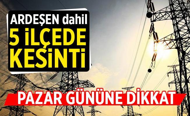 Rize'de 5 ilçede elektrik kesintisi uygulanacak