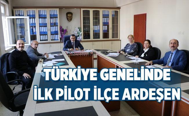 Türkiye Genelinde İlk Pilot İlçe Ardeşen