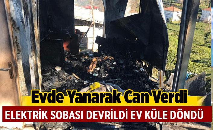 Elektrik sobasının devrilmesi sonucu çıkan yangında 1 kişi yaşamını yitirdi.