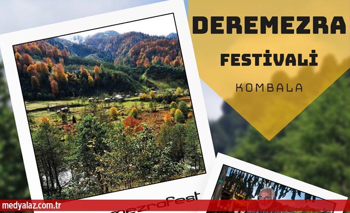 DEREMEZRA'DA FESTİVALE DAVETLİSİNİZ...