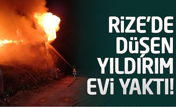Rize'de yıldırım düşen ev  yandı!