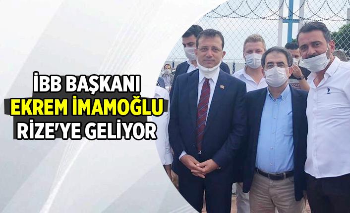 İBB Başkanı İmamoğlu Rize'ye Geliyor...