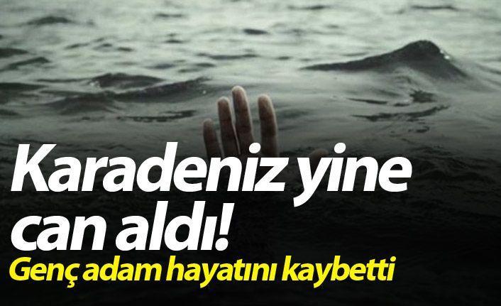 Karadeniz yine can aldı! Genç adam hayatını kaybetti