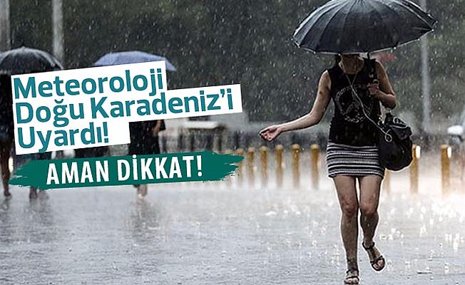 Metoroloji den Doğu Karadeniz İçin Kuvvetli Yağış Uyarısı
